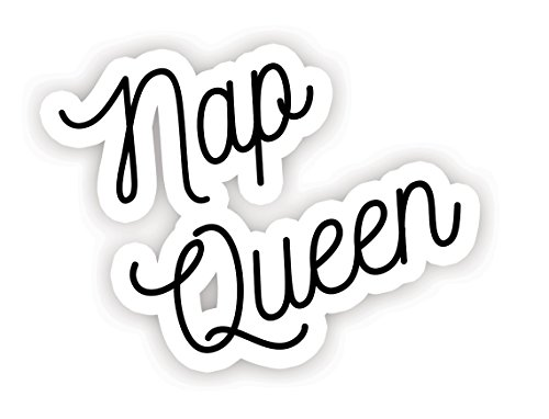 Nap Queen - Inspirational Quote Stickers - 2.5