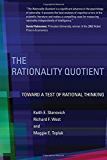The Rationality Quotient: Toward a Test of Rational Thinking (MIT Press) (English Edition)