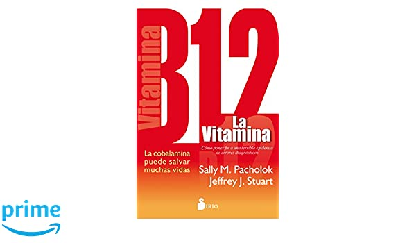 La vitamina B12 (Spanish Edition): Sally Pacholok: 9788416233960: Amazon.com: Books