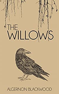 The Willows by Algernon Blackwood ebook deal