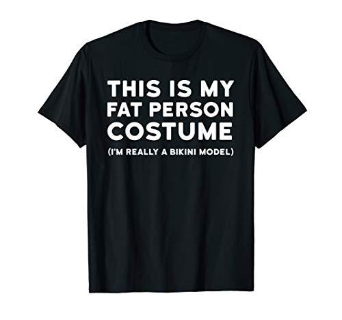 Funny Halloween Costume Shirt - Fat Person Bikini Model Tee]()