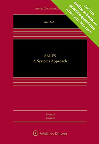 Sales: A Systems Approach [Connected Casebook] (Aspen Casebook)