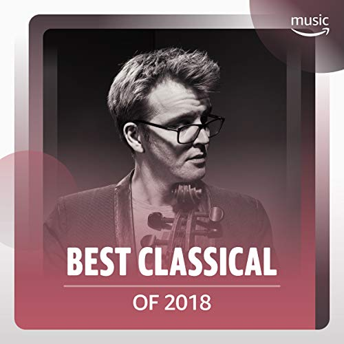 Best Classical Songs of 2018