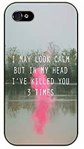 iPhone 4 / 4s I may look calm but in my head I've killed you 3 times - black plastic case / Inspirational and motivational by icecream design