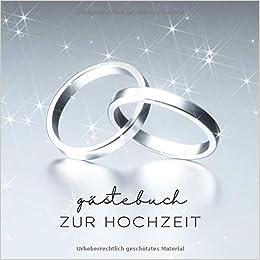 Gastebuch Zur Hochzeit Ringe Silber 110 Seiten German Edition