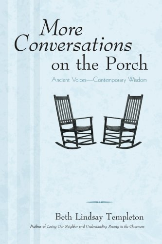 More Conversations on the Porch: Ancient Voices-Contemporary Wisdom