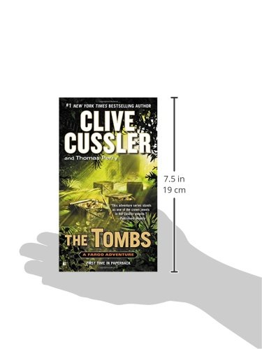 Amazon Com The Tombs A Sam And Remi Fargo Adventure 9780425265079 Cussler Clive Perry Thomas Books