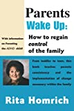 Parents Wake Up, Rita Homrich, 0595003079