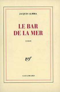 Le Bar de la Mer par Almira