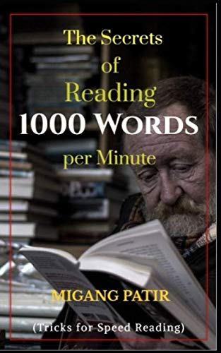 The secrets of Reading 1000 Words per Minute: Tricks for Speed Reading (TheSecrets360) (Best Words Per Minute)