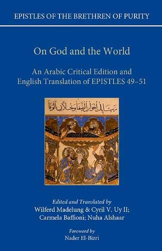On God and the World: An Arabic Critical Edition and English Translation of Epistles 49-51 (Epistles of the Brethren of Purity) pdf