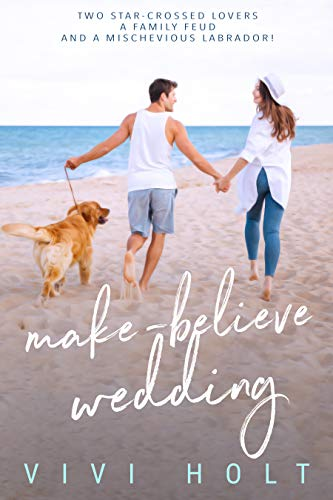 Make-Believe Wedding (Make-Believe Series Book 2)