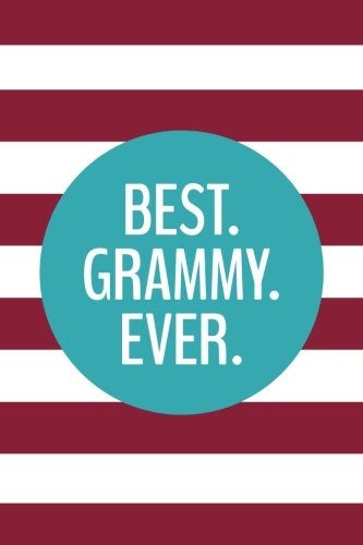 Read Online Best Grammy Ever (6x9 Journal): Lined Writing Notebook, 120 Pages – Preppy Magenta Pink Stripes with Teal Blue pdf