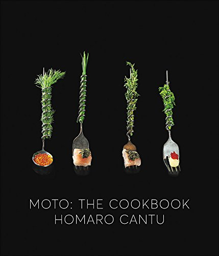 Moto: The Cookbook by Homaro Cantu