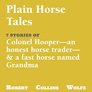 A Collection of Plain Horse Tales Audiobook