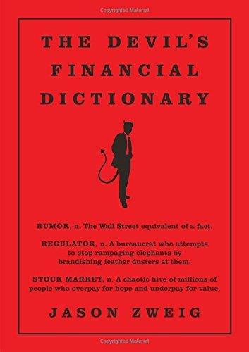 Devil's Financial Dictionary by Jason Zweig (2015-10-29)