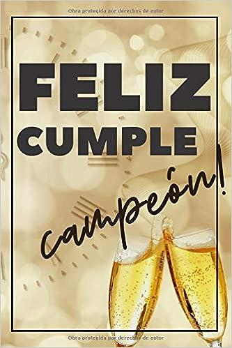 Cuaderno De Feliz Cumpleaños: Cuaderno De Notas - Regalo ...