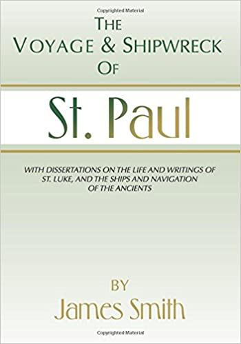 Book The Voyage and Shipwreck of St. Paul: Fourth Edition, Revised and Corrected