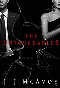 The Untouchables (Ruthless People series Book 2) by [McAvoy, J.J.]