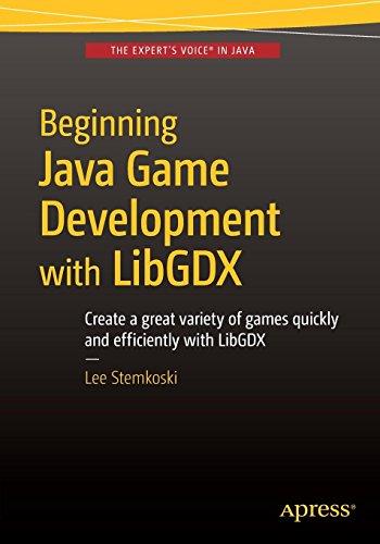 Beginning Java Game Development with LibGDX by Apress