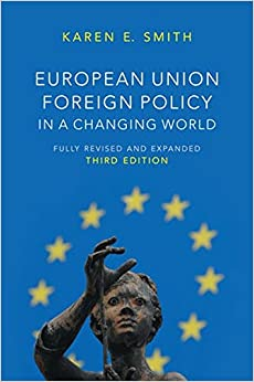 European Union Foreign Policy in a Changing World (US Minority Politics)