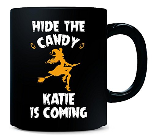 (Hide The Candy Katie Is Coming Halloween Gift - Mug )
