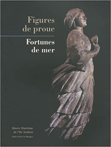 Livre Figures de proue : Fortunes de mer epub pdf