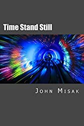 Time Stand Still: (Book 1 in the Darren Camponi Mystery Series)