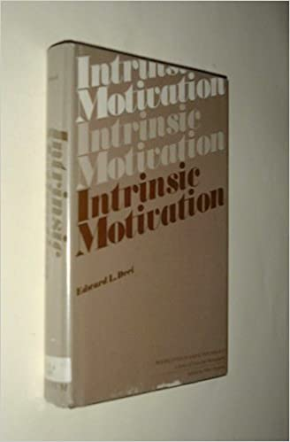 Intrinsic Motivation (Perspectives in Social Psychology) by Edward Deci (1975-08-01)