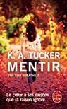 Ten Tiny Breaths, tome 2 : Mentir  par Tucker