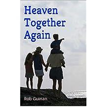 Heaven Together Again
