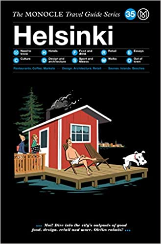 The Monocle Travel Guide to Helsinki The Monocle Travel Guide Series