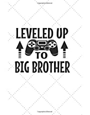 """Big Brother: Notebook, Gift for Boys with a new Siblings. NEW, original, 6"""" x 9"""", 110 pages, blank Quad Ruled, Graph Paper 5x5"""