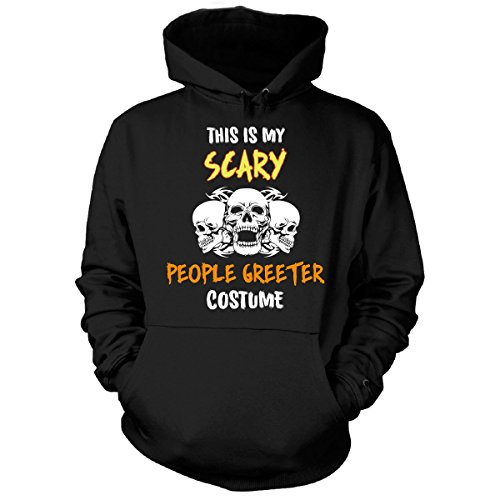 This Is My Scary People Greeter Costume Halloween Gift - Hoodie Black Adult 3XL (Black Person Halloween Costume)