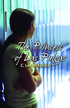 The Princess of Las Pulgas by [McKenzie, C. Lee]