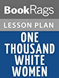 img - for Lesson Plan One Thousand White Women by Jim Fergus book / textbook / text book