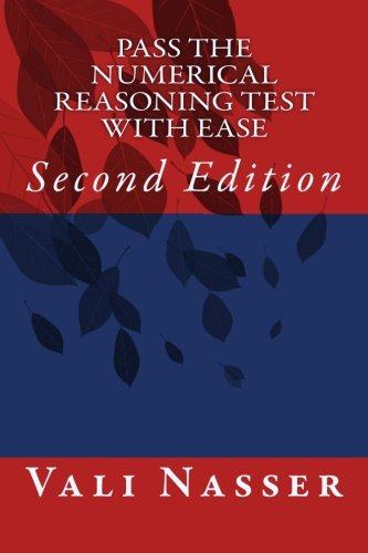 Pass The Numerical Reasoning Test With Ease: Second Edition