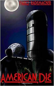 American, Die: Volume 2 (A Philip Eckstein Thriller) by Falko Rademacher (2014-07-11)