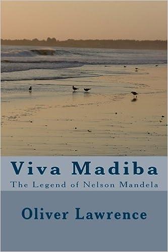 Book Viva Madiba: The Legend of Nelson Mandela by Dr. Oliver Lawrence (2013-12-07)