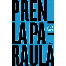 Pren la paraula: Edició en valencià (Col•lecció Ariola) (Spanish Edition)
