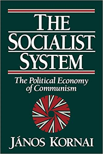 The Socialist System: The Political Economy Of Communism Clarendon Paperbacks: Amazon.es: Kornai, Janos: Libros en idiomas extranjeros