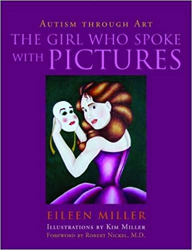 The Girl Who Spoke with Pictures: Autism Through Art  - Popular Autism Related Book
