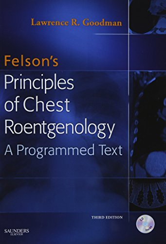 Felson's Principles of Chest Roentgenology Text with...