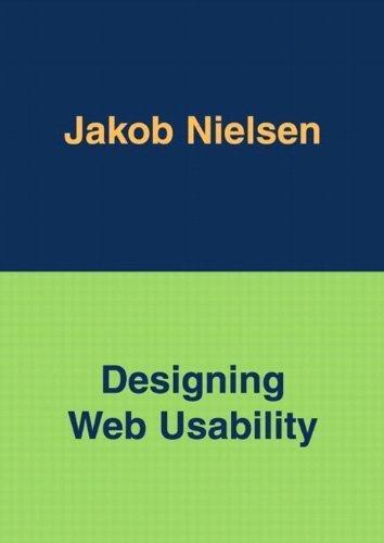 Designing Web Usability by Jakob Nielsen (1999-12-30)