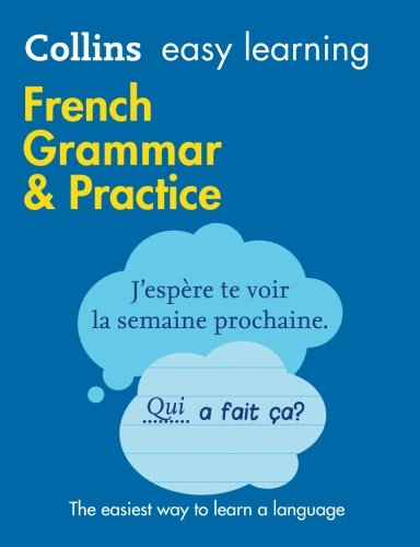 French Grammar & Practice (Collins Easy Learning)