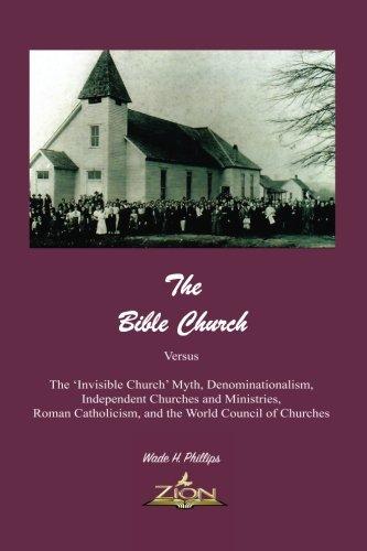 The Bible Church Versus