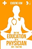img - for On the Education of a Physician: 2017 - Year Two book / textbook / text book