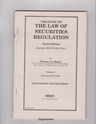 Treatise on the Law of Securities Regulation, 6th Edition - January 2012 Pocket Part (Volume 5 - Sections 13.3-14.27)