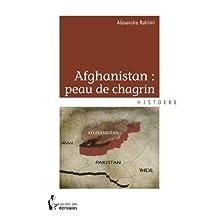 Afghanistan : peau de chagrin (French Edition)