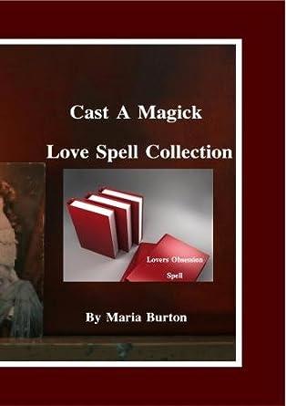 Amazon com: Burton Cast a Magick Lovers Obsession Spell-02: Maria